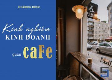 KINH NGHIỆM MỞ QUÁN CAFE: Vì sao nên đầu tư thiết kế nội thất quán cà phê ĐẸP và ẤN TƯỢNG 10