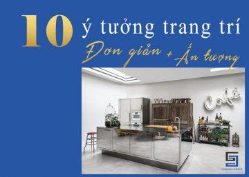 10 Ý TƯỞNG TRANG TRÍ ĐƠN GIẢN MÀ ẤN TƯỢNG NĂM 2021 6