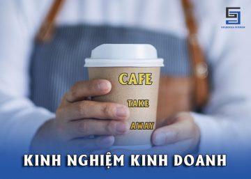 KINH NGHIỆM KINH DOANH CAFE TAKE AWAY 12